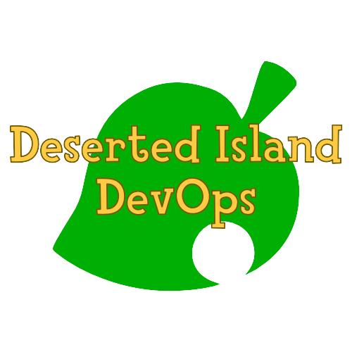 Deserted Island DevOps