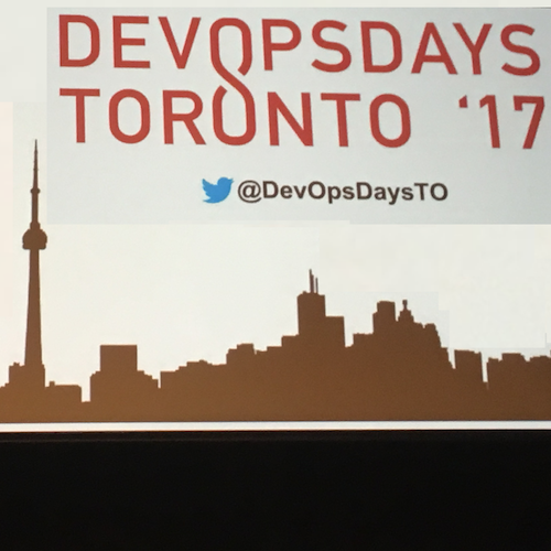 devopsdays Toronto 2017 with Roderick Randolph, Arthur Maltson, Aaron Aldrich, and Amy Mansell