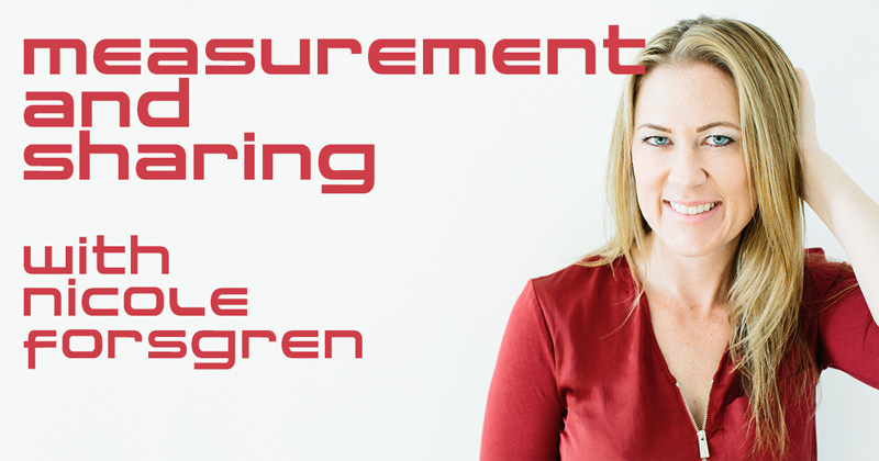 Measurement And Sharing With Nicole Forsgren