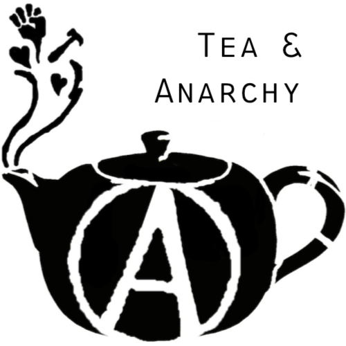 Tea and Anarchy with Alice Goldfuss and Ian Coldwater